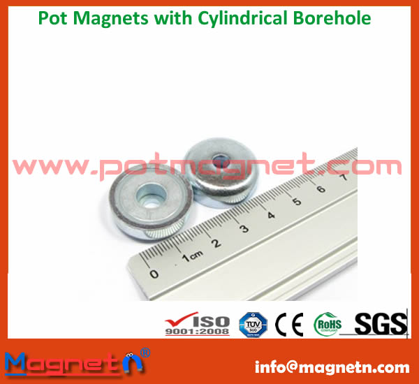 Pot Magnets with Cylindrical Borehole